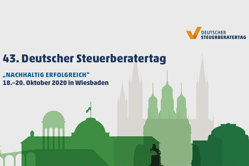Nachhaltig erfolgreich – der Deutsche Steuerberatertag vom 18. bis 20. Oktober in Wiesbaden