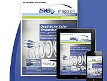 Das neue LSWB-Magazin: Viele Kanäle, eine Botschaft